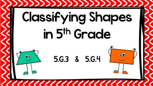 classifying shapes in 5th grade youtube