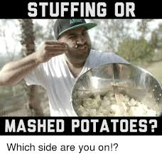 Mashed Potatoes Meme - 25 best memes about mashed potato mashed potato memes