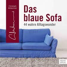 das blaue sofa das blaue sofa micha verlag