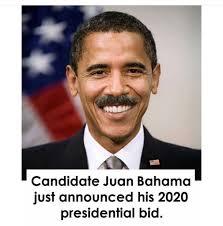 Juan Meme - candidate juan bahama meme guy