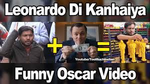 Funny Oscar Memes - jnu leonardo di kanhaiya oscars award performance youtube