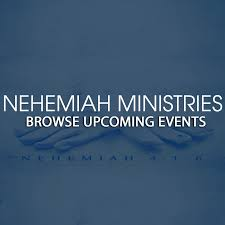 nehemiah ministries upcoming events