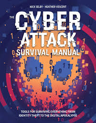 cyber attack survival manual from identity theft to the digital