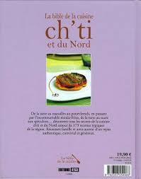 cuisine ch ti bible de la cuisine ch ti et du nord sylvie ait ali editions
