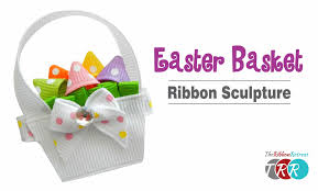 easter ribbon how to make an easter basket ribbon sculpture theribbonretreat