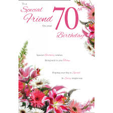 special friend 70th greeting card female greeting cards