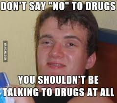 Can You Not Meme - 40 very funny drugs meme pictures and images of all the time