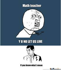 Asian Teacher Meme - math teacher by iamnumba1 meme center