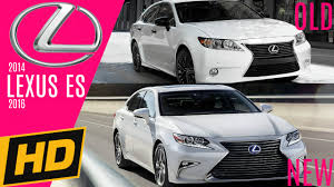 lexus es 350 vs hybrid 2015 2016 lexus es design changes youtube