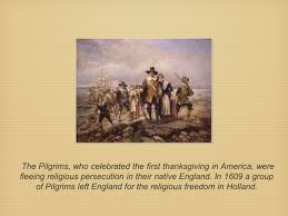 the pilgrims thanksgiving the story of thanksgiving ppt download