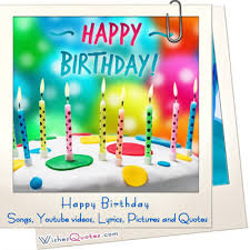 Happy Birthday Wishes In Songs Happy Birthday To You Birthday Videos Songs Pictures Ideas