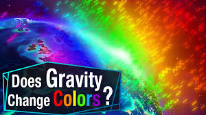 does gravity change colors youtube