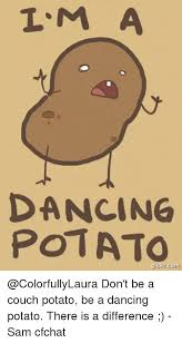 Funny Potato Memes - 25 best memes about dancing potato dancing potato memes