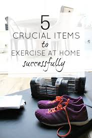 exercise at home tips and tricks to help along with the 5