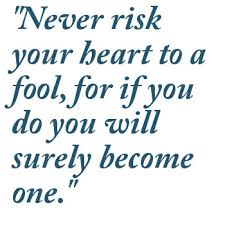 a fool in love played for a fool in love quotes love quotes 4 just breath