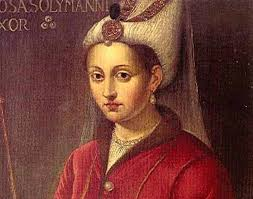 Sultans Of Ottoman Empire Hurrem Sultan The Cheerful Of Suleiman I And A Powerful