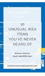 10 unusual ikea tips u0026 unique favorite items