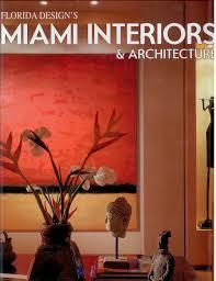 florida design s miami home decor press interior design interior design