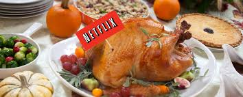 13 netflix to with family this thanksgiving