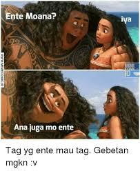 Indonesian Meme - ente moana ana juga mo ente iya meme tag yg ente mau tag gebetan
