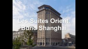 les suites orient bund shanghai shanghai china 5 star hotel