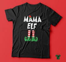 mama elf t shirt mom christmas gift christmas gift ideas cute
