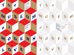 modern love designing the museum of modern love australian book designers