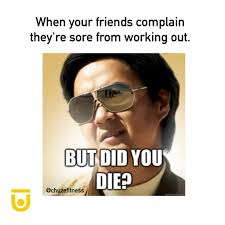 How Do You Say Memes - 20 gym memes that will make you say me chuze fitness