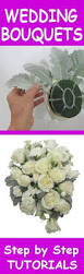 How To Make Wedding Bouquet Learn How To Make Your Own Bridal Bouquet Easy Diy Wedding