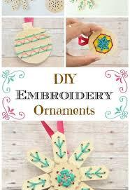 diy embroidery ornaments hometalk