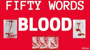 Challenge Blood Fiftywords Challenge Theme For Weekdays 6 Blood Steemit