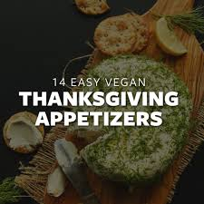 14 easy vegan thanksgiving appetizers minimalist baker