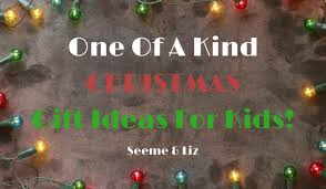 unique christmas gift ideas for kids these are one of a kind