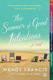 the summer of good intentions ebook by wendy francis official