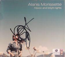 Alanis Morissette Havoc And Bright Lights Alanis Morissette Rare In Autographs Original Ebay