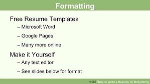 how to format your resume how to write a resume for babysitting with pictures wikihow