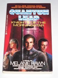 quantum leap the film knights of the morningstar quantum leap melanie rawn