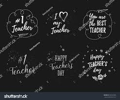 Teachers Day Invitation Card Quotes Happy Teachers Day Labels Greeting Cards Stock Vector 582491680