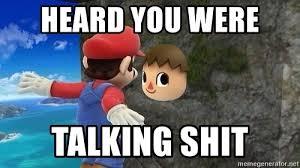 heard you were talking shit heard you were talking shit villager