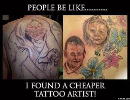 Cheap Meme - funny best cheap tattoo meme jokes quotesbae