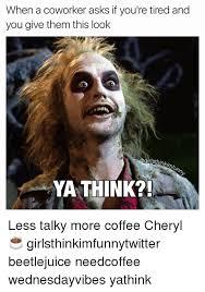 Coworker Meme - 25 best memes about coworkers coworkers memes