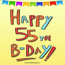 55th Birthday Quotes Happy 55th Birthday Wishes Occasions Messages