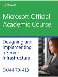 moac exam 70 413 designing and implementing a server