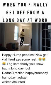 Long Ass Day Meme - 25 best memes about meeeee meeeee memes