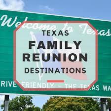 top 10 texas family reunion destinations