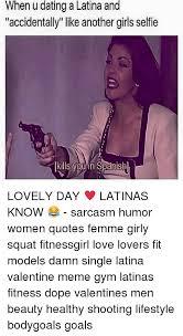 Dating A Latina Meme - dating latinas meme christian dating nz