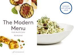 kosher cookbook the modern menu by kushner taking kosher to a whole new level