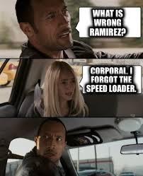 Ramirez Meme - meme creator what is wrong ramirez corporal i forgot the speed