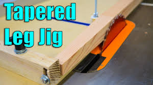 how to make a table saw jig for tapered legs youtube