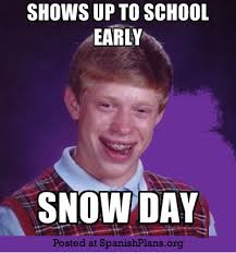 Snow Day Meme - snow day spanishplans org